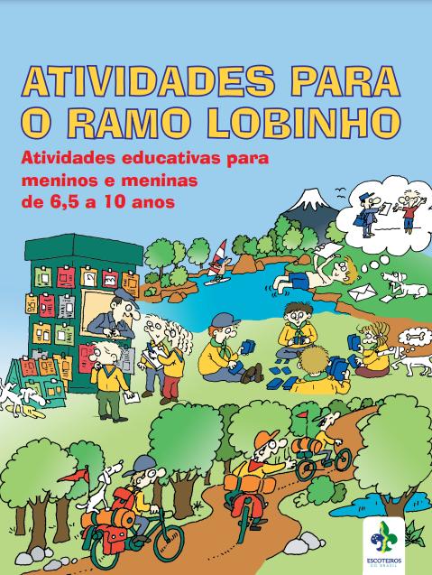 Atividades Educativas para o Ramo Lobinho   Disponível no PAXTU