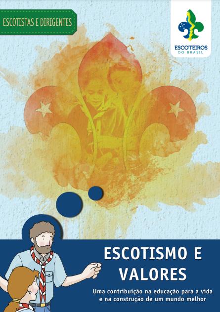 Escotismo e Valores   Disponível no PAXTU