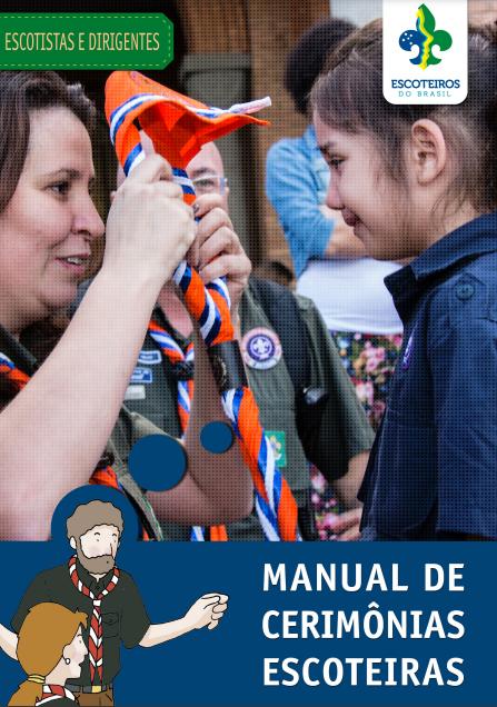Manual de Cerimônias Escoteiras | Disponível no PAXTU