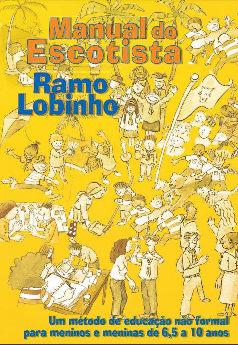 Manual do Escotista – Ramo Lobinho   Disponível no PAXTU