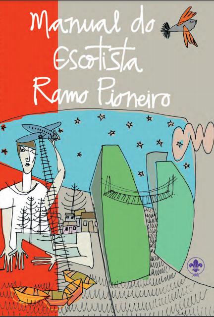 Manual do Escotista – Ramo Pioneiro   Disponível no PAXTU
